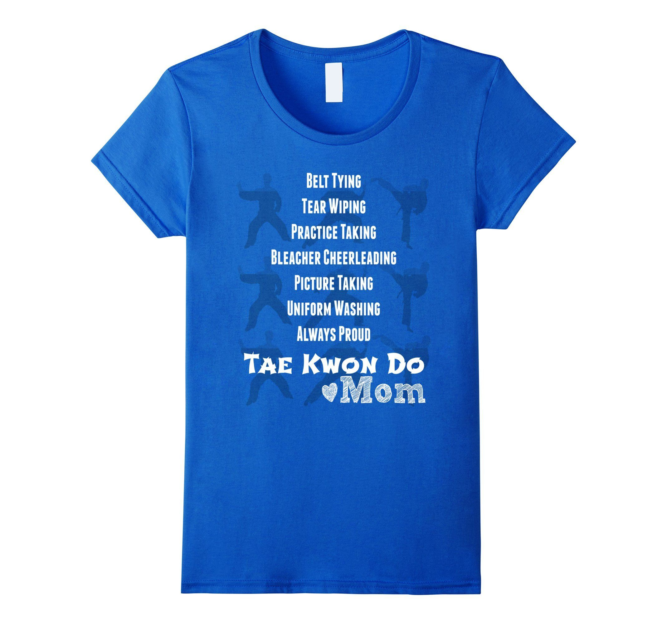 Shirt funny women quotes quotesgram - Tae Kwon Do Mom Shirt Martial Arts Black Belt Taekwondo Top Female Medium Royal Blue