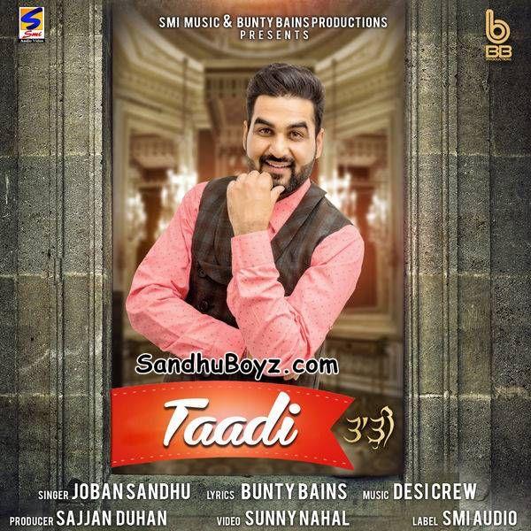 Download Taadi Joban Sandhu Punjabi Mp3 Song Exclusively On