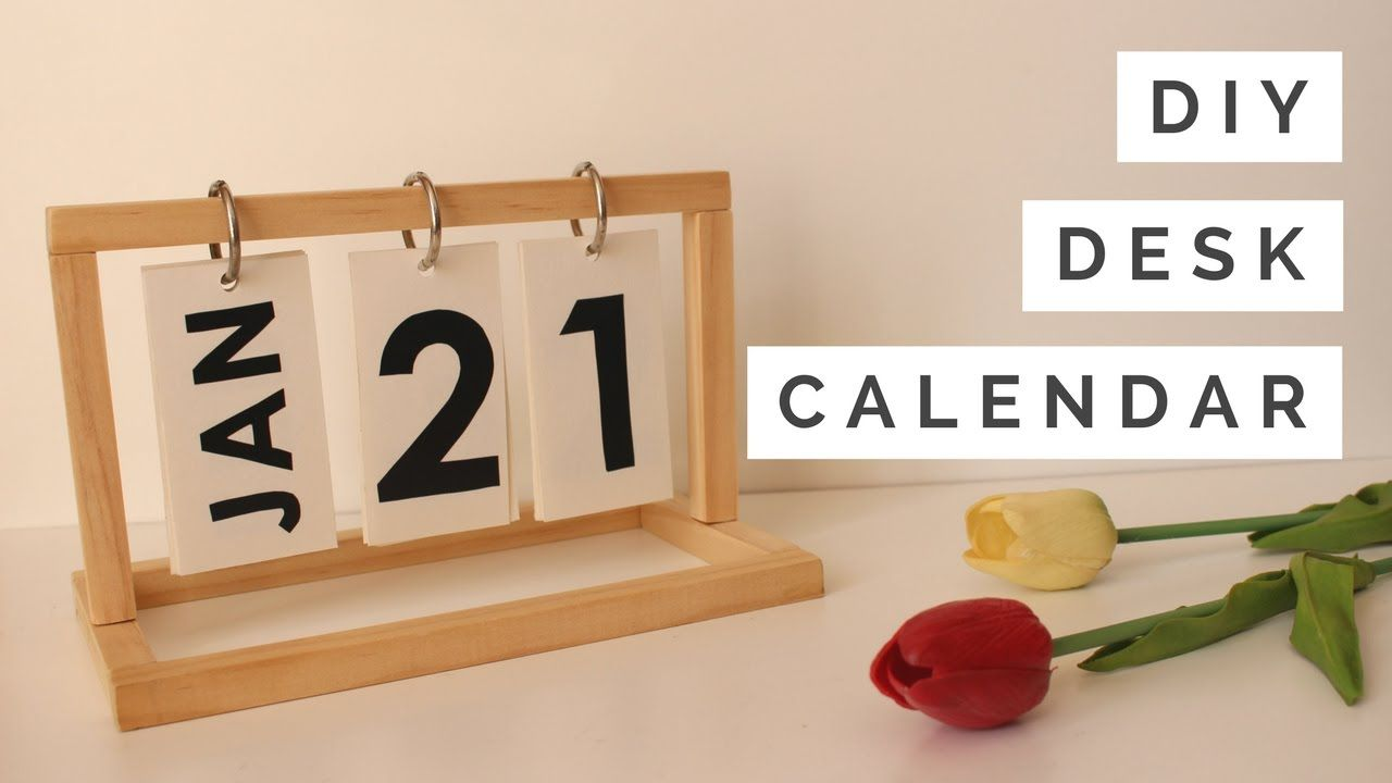 Diy Desk Calendar Diy Calendar Diy Desk Calendar Diy Kids Desk