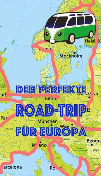 Europa Im Auto Das Ist Der Perfekte Roadtrip Reisen Roadtrip