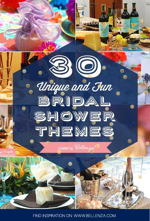 30 fun and unique bridal shower themes and ideas that are nothing short of boring the wedding bistro at bellenza bridalshowers bridalshowerthemes