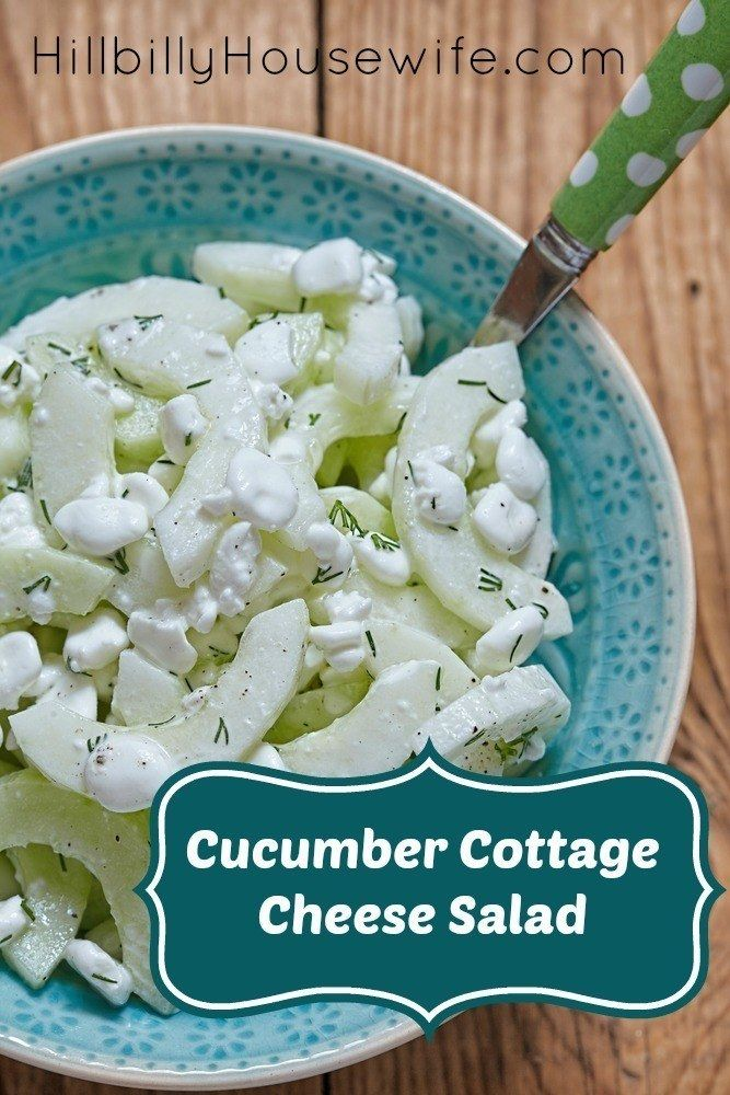 Cucumber Salad With Cottage Cheese Hillbilly Housewife Recipe Cottage Cheese Salad Cottage Cheese Recipes Cottage Cheese