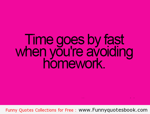 25+ best Homework quotes on Pinterest | Funny homework, Homework ...