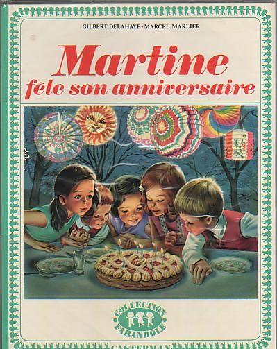 Martine Fête Son Anniversaire Marcel Marlier Editions Casterman