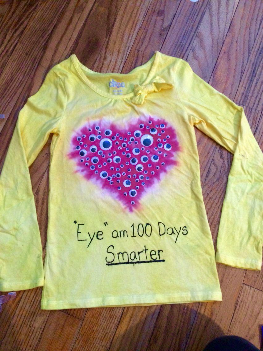 Diy Tie Dyed 100 Days Of School Googlie Eyes Shirt 100 Days Of