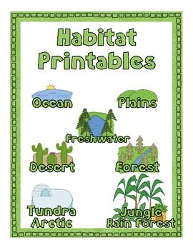 Habitat Printable Pack Habitats Animal Habitats Fun Science