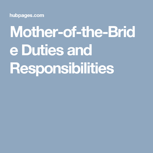 Mother Of The Bride Duties And Responsibilities