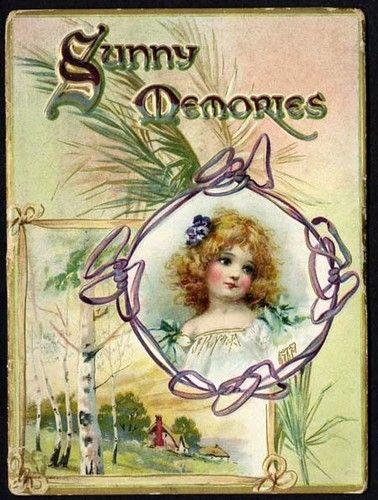 SUNNY MEMORIES Book - 1907 - FRANCES BRUNDAGE