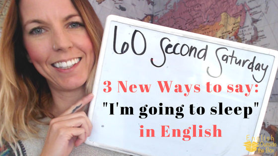 improve your english fluency with more natural english expression in this 60 second saturday lesson learn how to use more english expressions for sleep