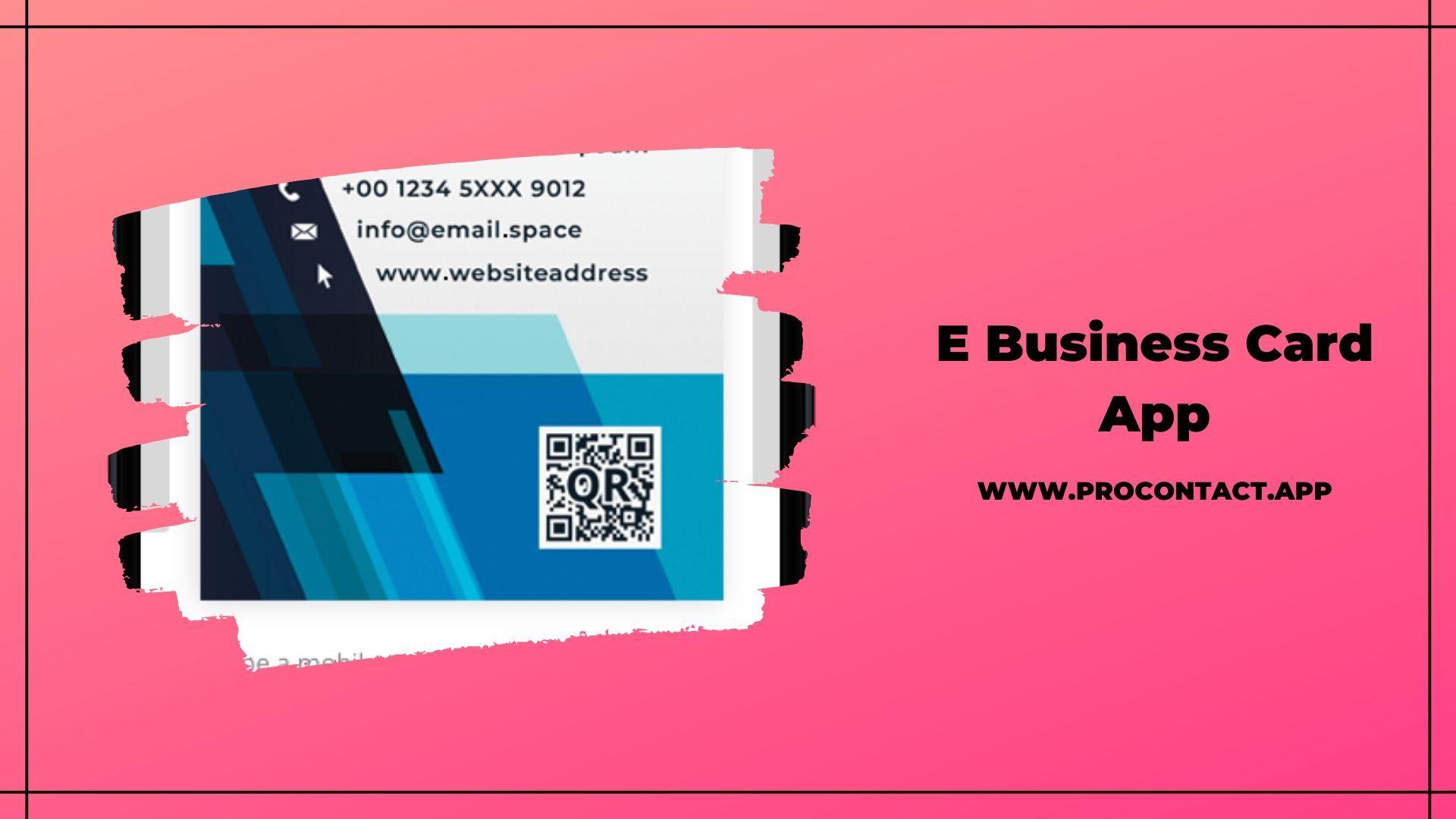 Get The Best E Business Card App Digital Business Card Business Card App Free Business Cards
