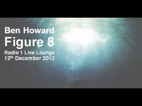 Ben Howard Figure 8 Ben Howard Howard Figure 8