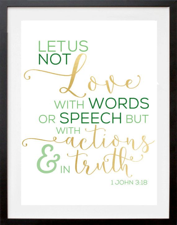 Love Quotes From The Bible Awesome 1 John 318 Love With Actions Bible Verse Print  The Stubborn