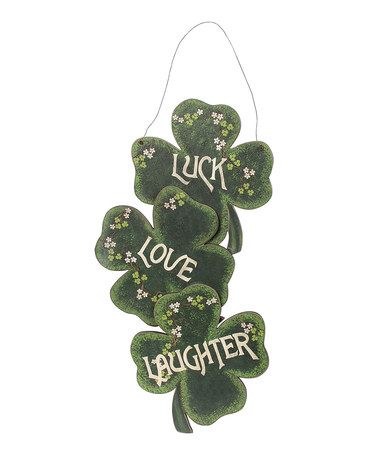 Another great find on #zulily! Luck, Love & Laughter Shamrock Wall Sign #zulilyfinds