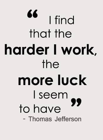 Quotes For Hard Work Cool Hard Worklucklifequote Quotes  Pinterest  Hard Work And Allah