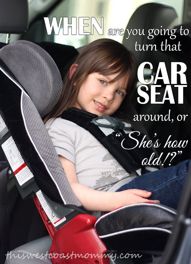 Extended Rear Facing: When to Turn That Car Seat Around | Car seats
