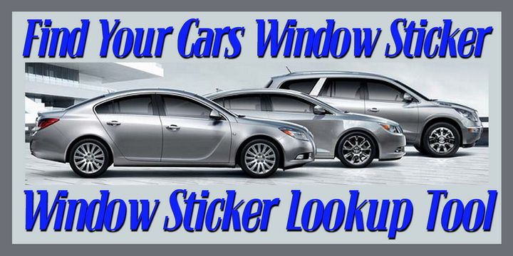 Find Your Cars Window Sticker Using The Vin Number Car Window Stickers Window Stickers Free Cars