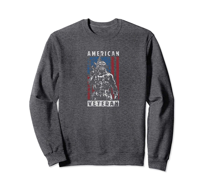 American Veteran – Soldier Flag – US Veterans Day Sweatshirt #craterlakenationalpark