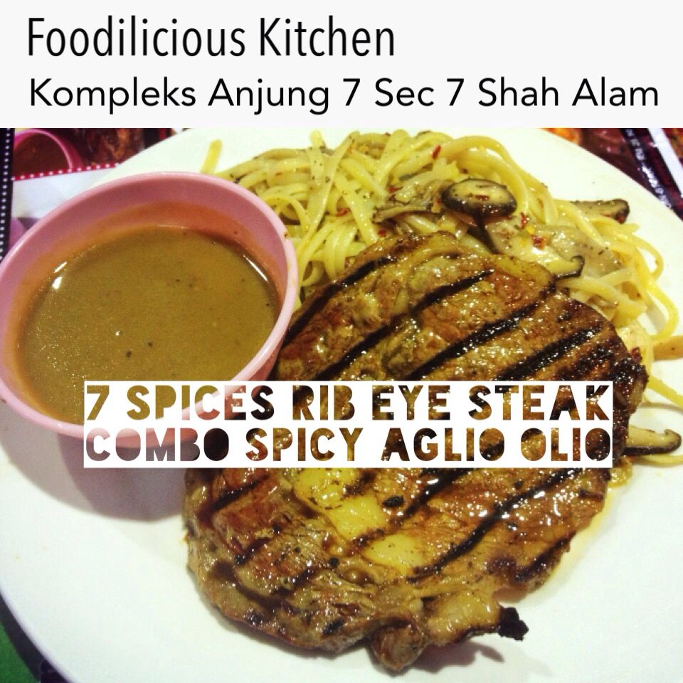 7 Spices Rib Eye Steak Combo Spicy Aglio Olio RM30.90  #7spices #ribeye #steak #combo #spicy #aglioolio #originalrecipe #foodiliciouskitchen #makansedap #affordable #halal #westernfood #shahalam #recommended on #tripadvisor #jjcm #nstp #kosmo