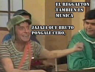 Pongale Cero Reggaeton Funny Memes Spanish Humor