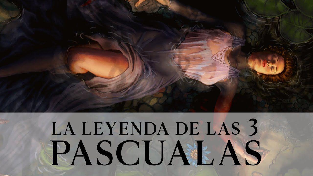 Videos De Terror La Leyenda De Las 3 Pascualas El Doqmentalista Leyendas Gif Terror Los 3