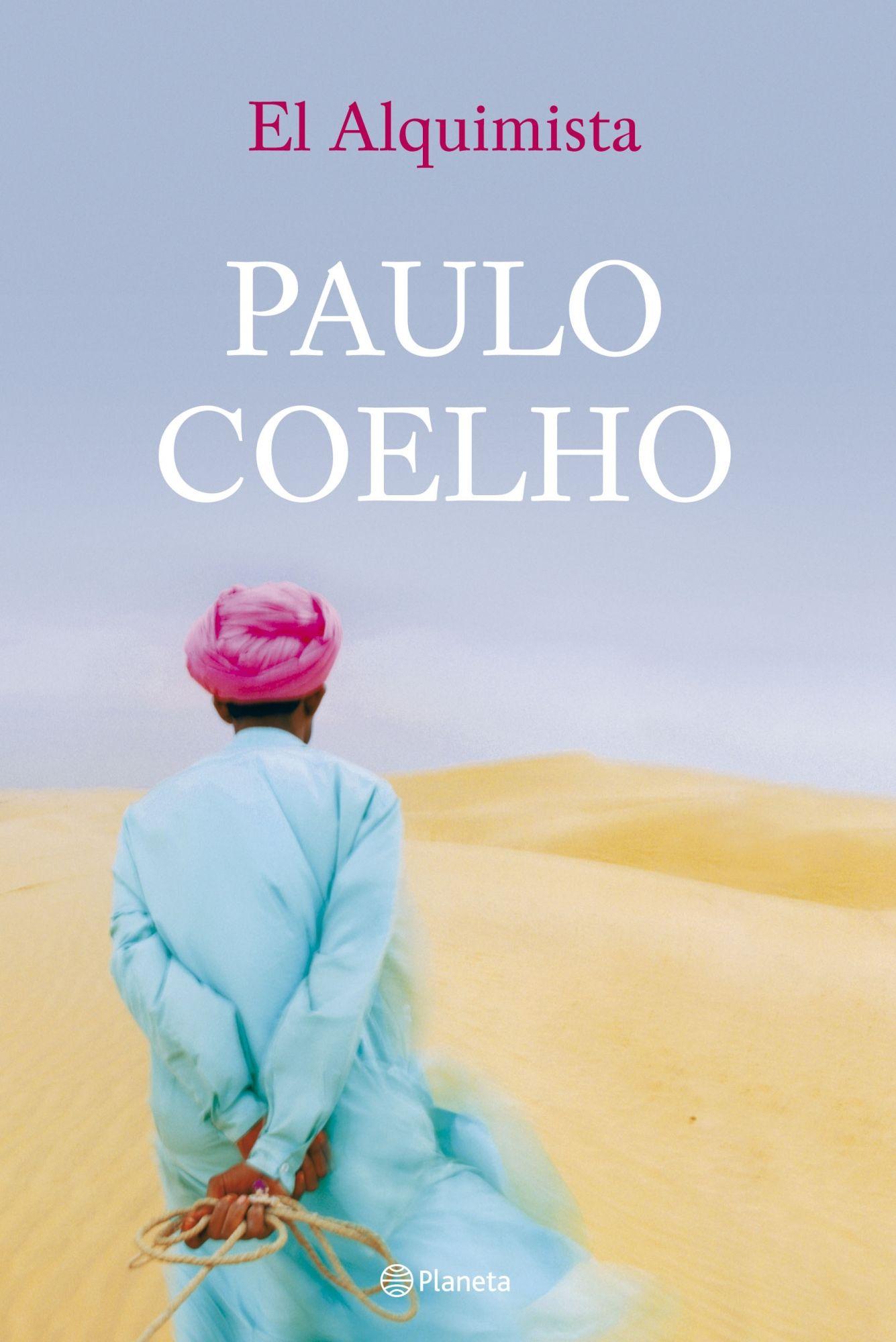 El Alquimista Paulo Coelho Un Clasico De Nuestros Dias Que