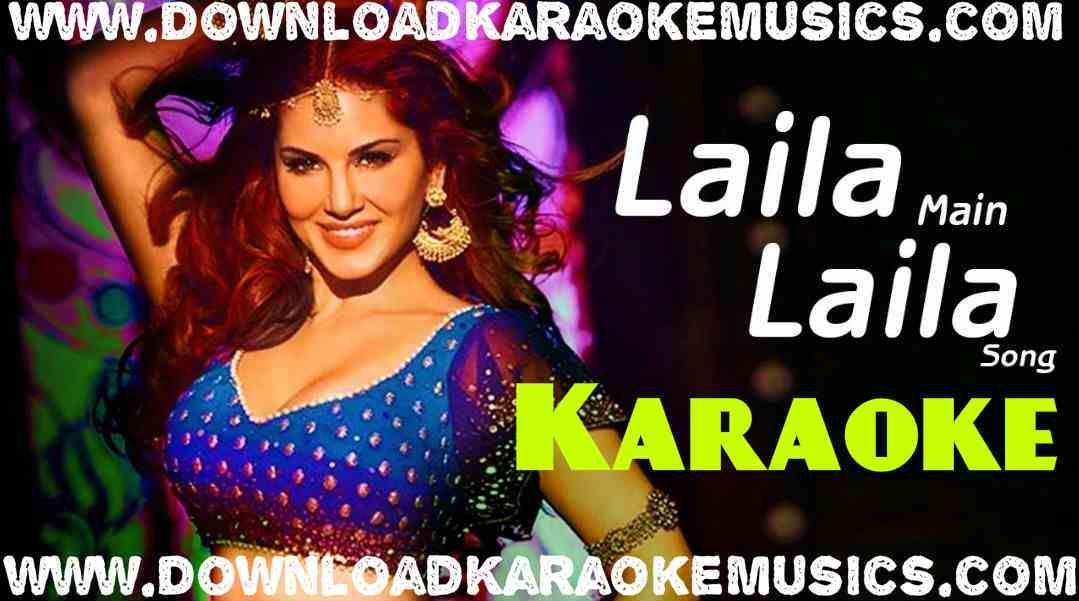 Laila Main Laila Raees Song Karaoke Download Original Quality Amit Kumar And Kanchan Hit Songs Songs Song Hindi