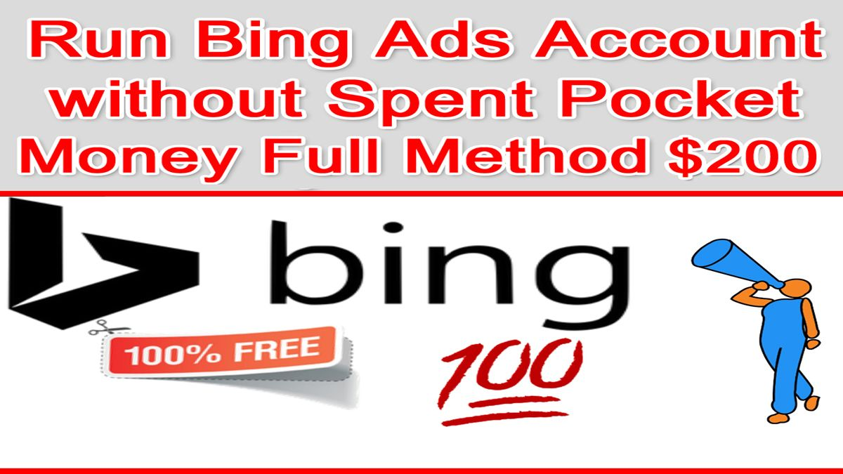 Run Bing Ads Account Without Spent Your Pocket Money Full Method For 200 Safe Website Accounting Pocket Money