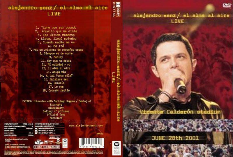 Full Dvd De Alejandro Sanz El Alma Al Aire Con Imagenes Desde