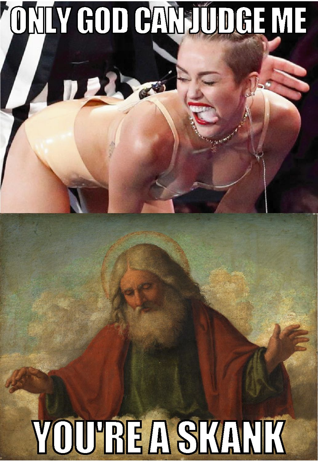 miley cyrus meme - only god can judge me | good stuff | pinterest
