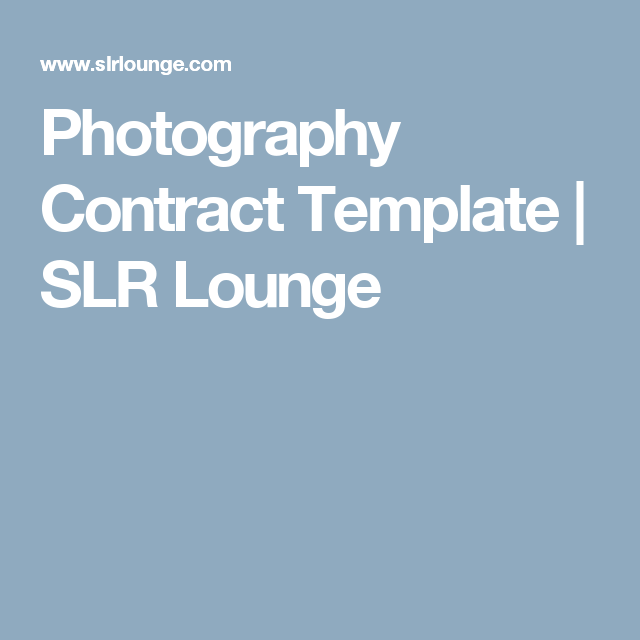 Photography Contract Template  Lounges Templates And Photography