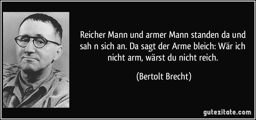 Bertolt Brecht Sprüche Zitate Weisheiten Zitate Und Zitate