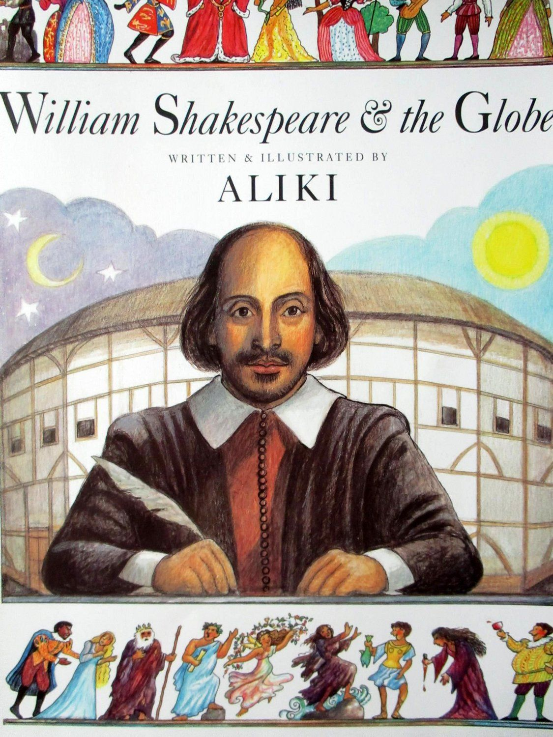 William Shakespeare Amp The Globe By Aliki