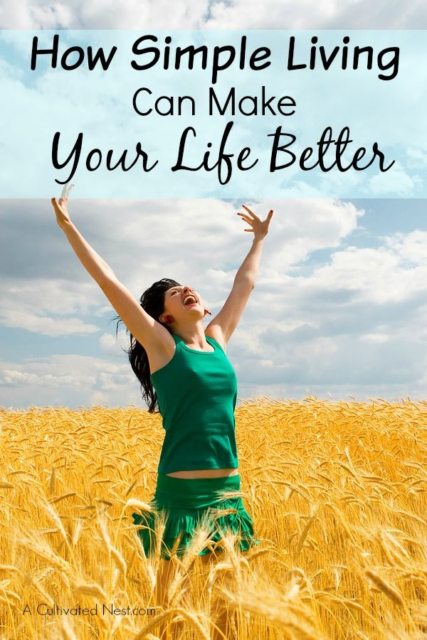 Live the life you've always dreamed of! How Simple Living Can Make Your Life Better