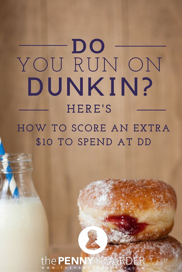 Do you run on dunkin heres how to score an extra 10 to