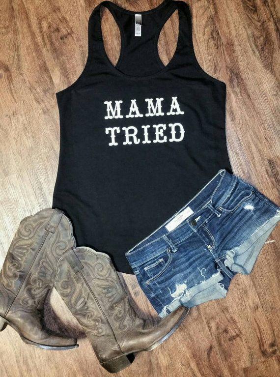 35fe522c4286a Mama Tried Racerback Tank Shirt by JesusandGypsySoul on Etsy