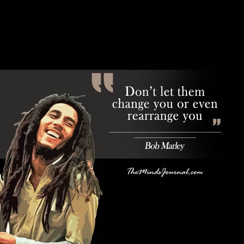 60 Bob Marley Quotes That Will Inspire You To Live Life To The Fullest Best Bob Marley Quotes Bob Marley Quotes Tattoos Bob Marley Quotes