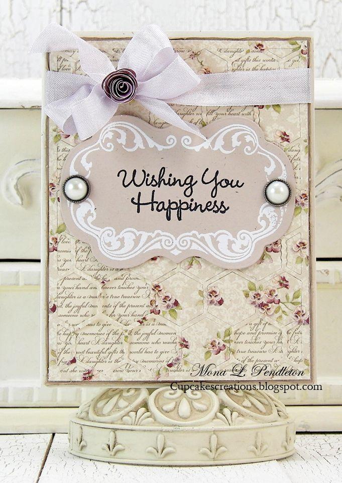 Mona Pendleton: Cupcake's Creations - Wishing You Happiness... - 7/8/14