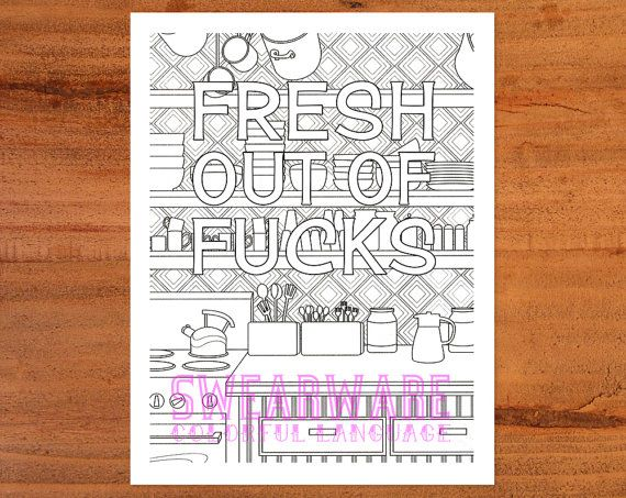 Advanced Coloring Pages Of Letters : Fresh out of fucks swear word coloring page printable instant