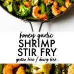 Honey Garlic Shrimp Stir Fry : The Almond Eater