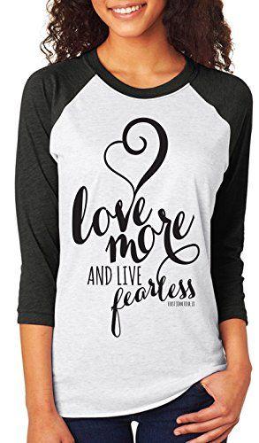 64c61a66e1 Women s Christian Shirt   Inspirational tshirts   women s fashion    Fearless Women   Love More