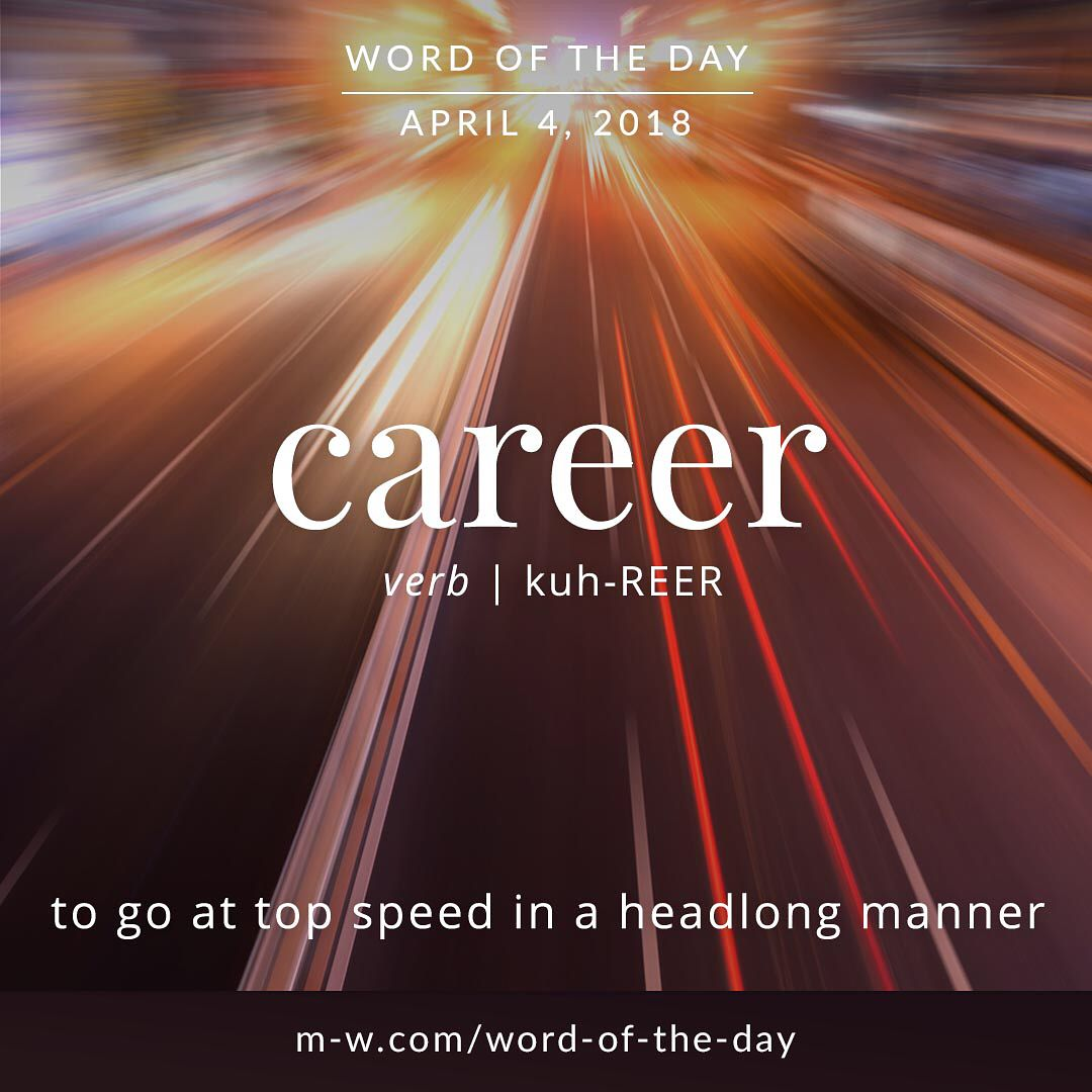 Today's #wordoftheday is 'career' . #language #merriamwebster #dictionary |  Word of the day, Vocabulary building, Words