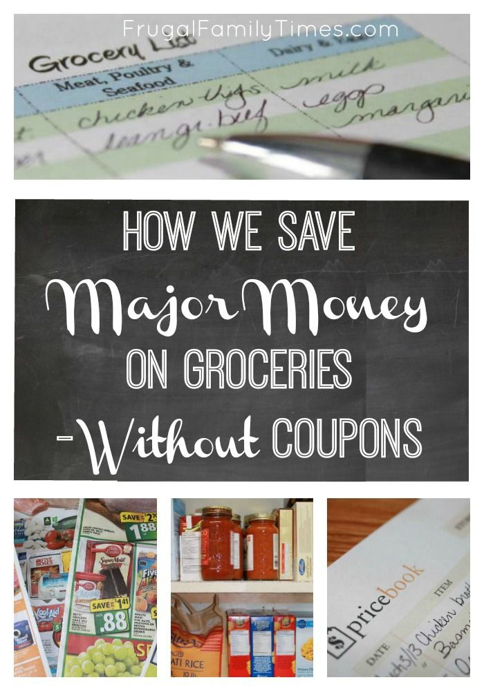 Think You Can\u0027t Save Grocery Money Without Coupons? You totally can