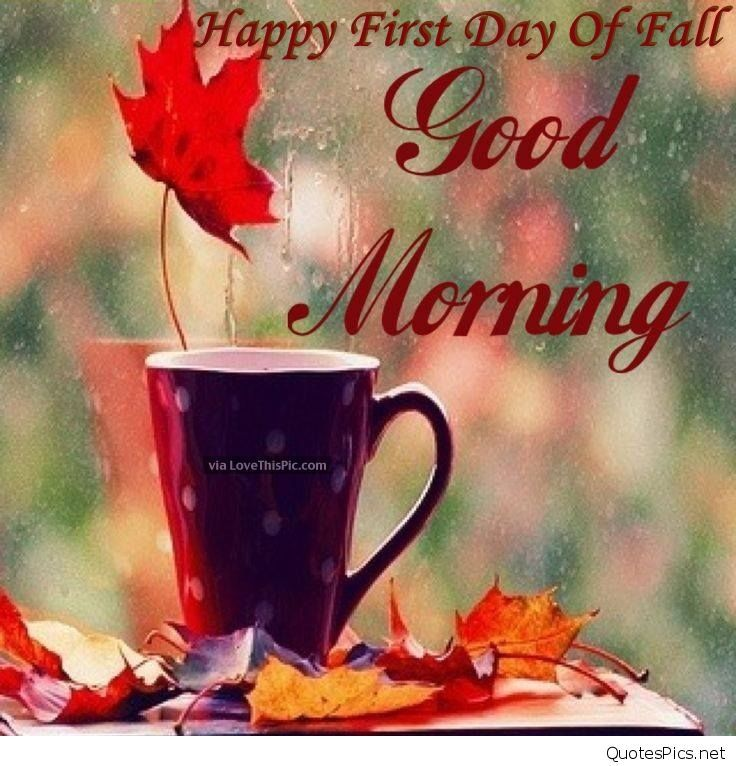 Fall Quotes, Autumn Morning, Morning Morning, Good Morning Quotes, Good  Morning Coffee, Happy Fall, Famous Quotes, Mornings, Sweet