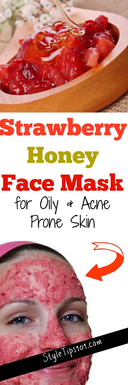 Diy strawberry honey face mask for oily acne prone skin