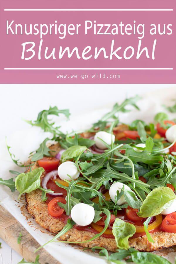 Die beste Blumenkohl Pizza der Welt! - WE GO WILD #pizzateig