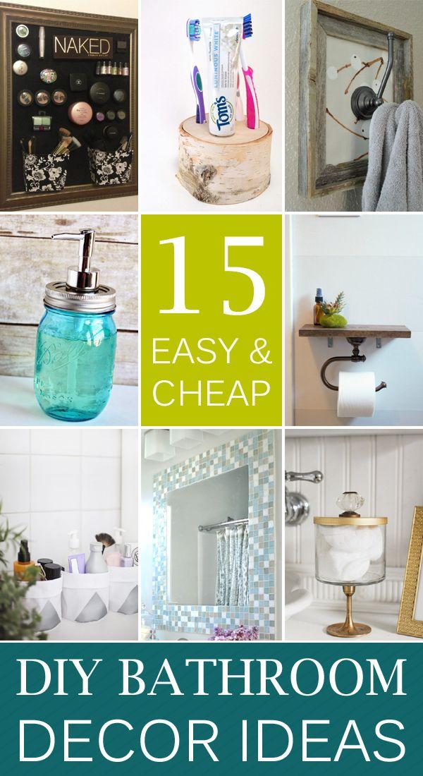15 Easy u0026 Cheap DIY Bathroom Decor Ideas & 15 Easy u0026 Cheap Bathroom Decor Ideas | Pinterest | Diy bathroom ...