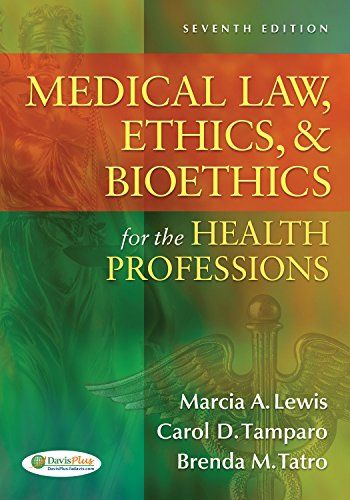Read Ebooks Medical Law Ethics Amp Bioethics For The Health Professions Online Books Medical Law Ethics Amp Bioethics For The Hea In 2020 Bioethics Ethics Book Ethics