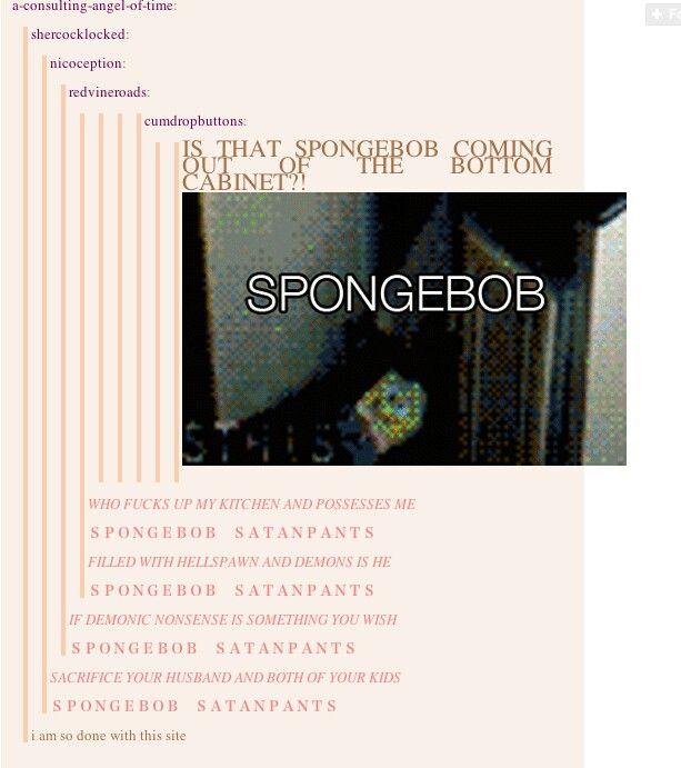 I always knew Sponge Bob was evil.