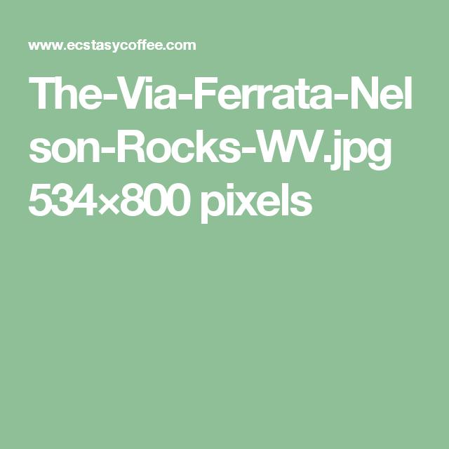 The-Via-Ferrata-Nelson-Rocks-WV.jpg 534×800 pixels