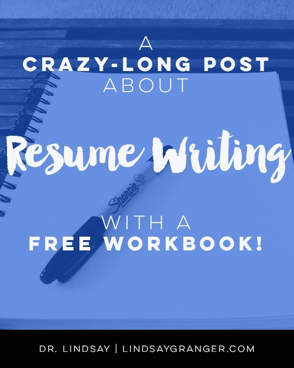 A (Crazy Long) Post About Resume Writing Resume writing, Career - post resume